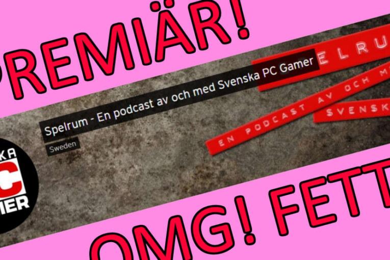 Här kan du lyssna på PC Gamers nya podcast!