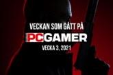 Veckan som gått på PC Gamer (v. 3, 2021)